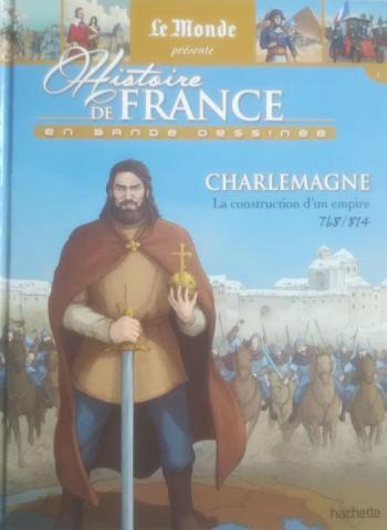 Couverture de l'album Histoire de France en bande dessinée (2019) - 1. Charlemagne
