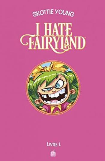 Couverture de l'album I Hate Fairyland - INT. Tome 1
