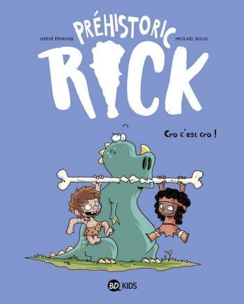 Couverture de l'album Préhistoric Rick - 4. Cro, c'est cro !