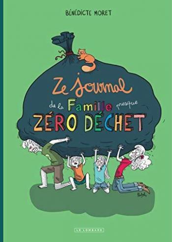 Couverture de l'album Ze Journal de la Famille (presque) zéro déchet (One-shot)