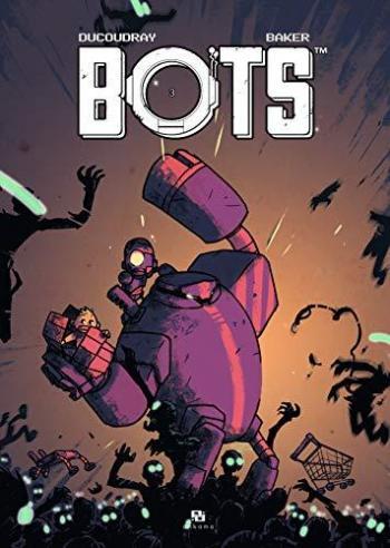 Couverture de l'album Bots - 3. Tome 3