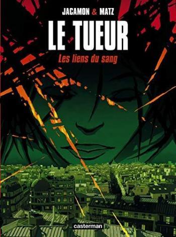 Couverture de l'album Le Tueur - 4. Les Liens du sang