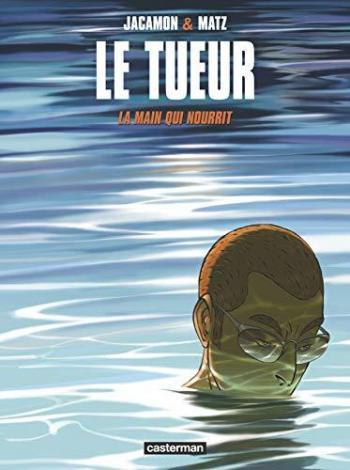 Couverture de l'album Le Tueur - 12. La main qui nourrit
