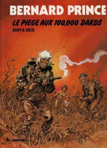 Couverture de l'album Bernard Prince - 14. Le piège aux 100,000 dards