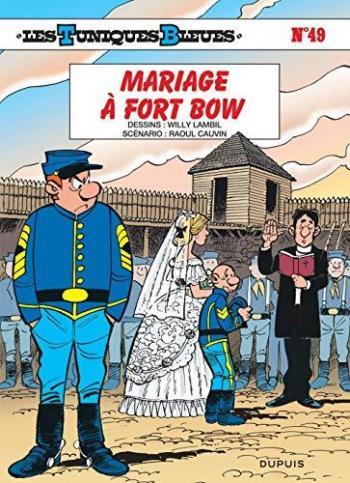 Couverture de l'album Les Tuniques bleues - 49. Mariage à Fort Bow