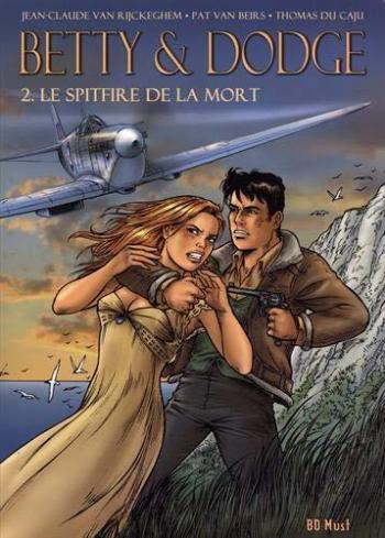 Couverture de l'album Betty & Dodge - COF. Tome 2 : Le Spitfire de la mort