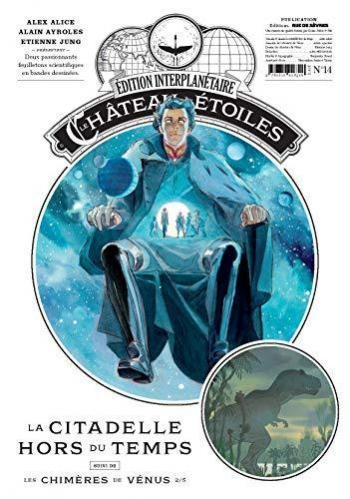 Couverture de l'album Le Château des étoiles (Gazette) - 14. la citadelle hors du temps