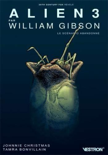 Couverture de l'album Vestron - 22. Alien 3 par William Gibson - Le scénario abandonné