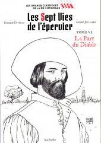 Couverture de l'album Les Grands classiques de la BD historique Vécu - 9. Les 7 Vies de l'Épervier - La part du Diable