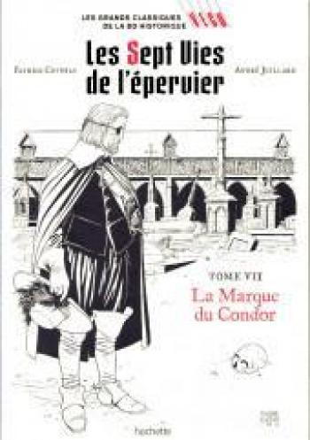 Couverture de l'album Les Grands classiques de la BD historique Vécu - 10. Les 7 Vies de l'Épervier - La marque du Condor
