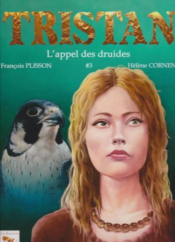 Couverture de l'album Tristan Le Ménestrel - 3. L'appel des druides
