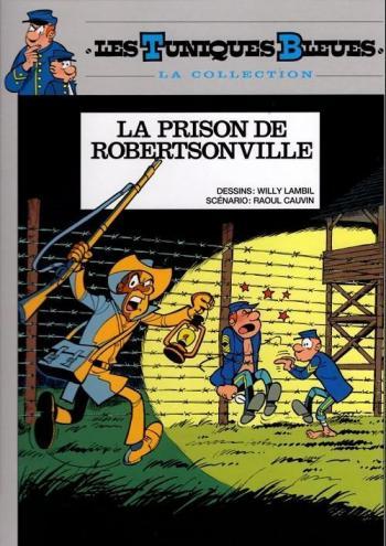 Couverture de l'album Les Tuniques bleues (Hachette) - 6. La Prison de Robertsonville