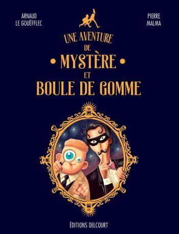 Couverture de l'album Une aventure de Mystère et Boule de Gomme (One-shot)