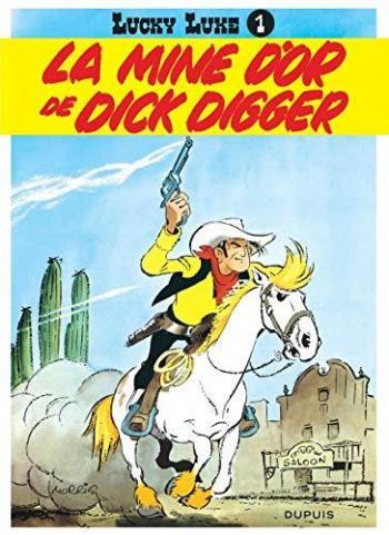 Couverture de l'album Lucky Luke - 1. La Mine d'or de Dick Digger