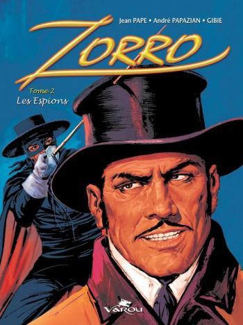 Couverture de l'album Zorro (Varou) - 2. Les espions