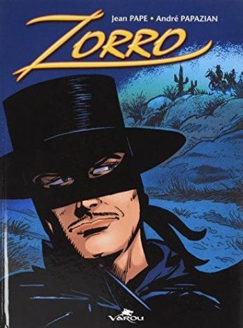 Couverture de l'album Zorro (Varou) - 1. Duel pour une mitrailleuse - L'enlèvement de Juanita - Les Vautours