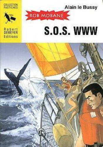 Couverture de l'album Rob Mobane - 7. S.O.S. WWW + Grosset dans la Chambre Close