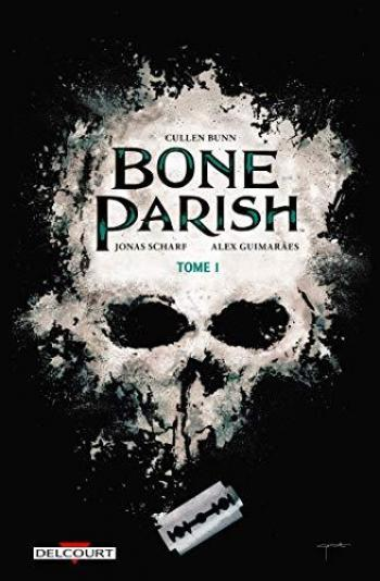 Couverture de l'album Bone Parish - 1. Tome 1