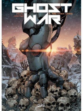 Couverture de l'album Ghost war - 3. Machinen Krieg