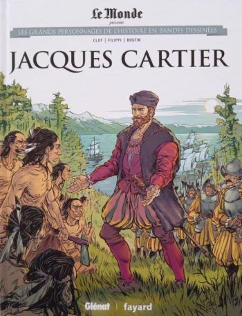 Couverture de l'album Les Grands Personnages de l'Histoire en BD - 30. Jacques Cartier