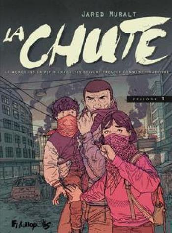 Couverture de l'album La Chute (Muralt) - 1. Épisode 1