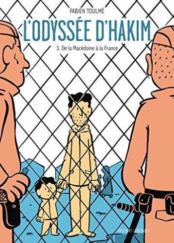 Couverture de l'album L'Odyssée d'Hakim - 3. De la Macédoine à la France