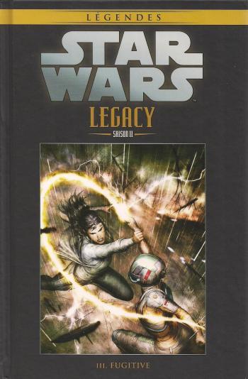 Couverture de l'album Star Wars (Collection Hachette) - 97. Legacy Saison II - III Fugitive