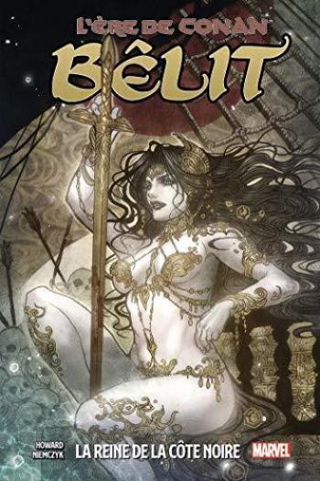 Couverture de l'album L'Ère de Conan - 1. Bêlit, la Reine de la Côte Noire