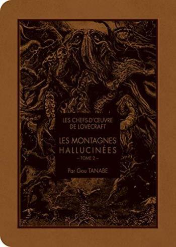 Couverture de l'album Les Chefs-d'oeuvre de Lovecraft - 2. Les montagnes hallucinées - Tome 2