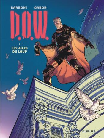 Couverture de l'album D.O.W. - 1. Les ailes du loup