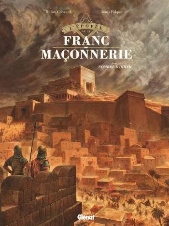Couverture de l'album L'épopée de la franc-maçonnerie - 1. L'ombre d'Hiram