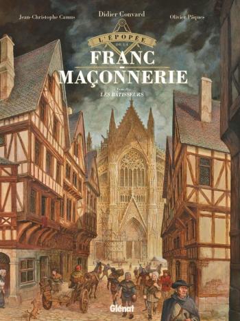 Couverture de l'album L'épopée de la franc-maçonnerie - 2. Les bâtisseurs