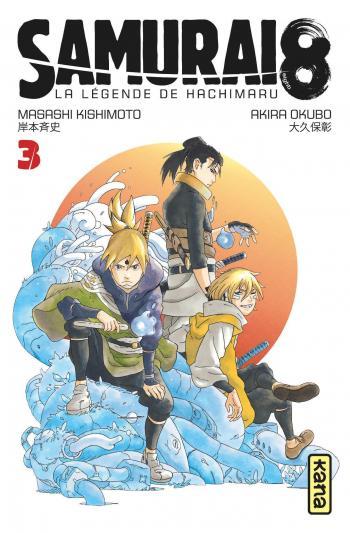 Couverture de l'album Samurai 8 - La légende de Hachimaru - 3. Kotsuga et Ryû