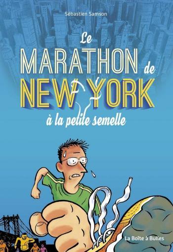 Couverture de l'album Le Marathon de New York à la petite semelle (One-shot)