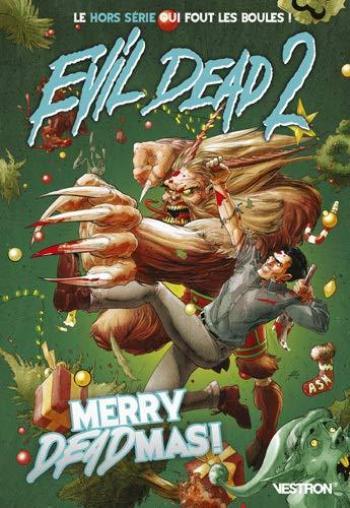 Couverture de l'album Vestron - 17. Evil Dead 2 Hors-Série #1: Merry Deadmas !