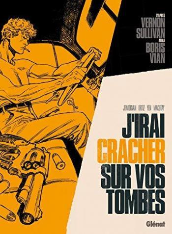 Couverture de l'album J'irai cracher sur vos tombes (One-shot)