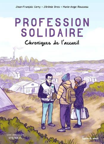 Couverture de l'album Profession solidaire : chroniques de l'accueil (One-shot)