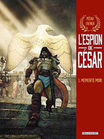 Couverture de l'album L'Espion de César - 1. Memento mori