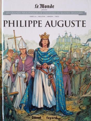 Couverture de l'album Les Grands Personnages de l'Histoire en BD - 32. Philippe Auguste
