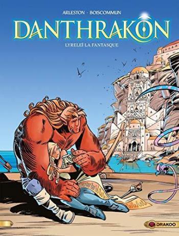 Couverture de l'album Danthrakon - 2. Lyreleï la fantasque