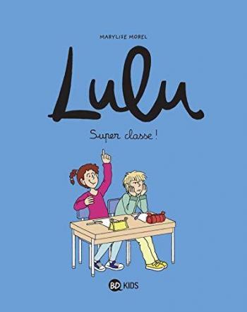 Couverture de l'album Lulu - 7. Super classe !