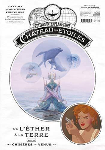 Couverture de l'album Le Château des étoiles (Gazette) - 15. Les Chimères de Vénus