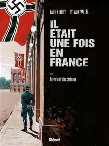 Couverture de l'album Il était une fois en France - 2. Le Vol noir des corbeaux