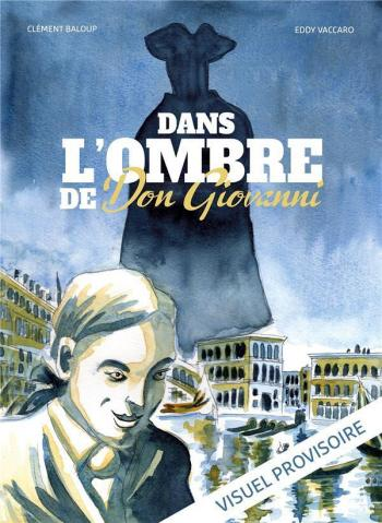 Couverture de l'album Dans l'ombre de Don Giovanni (One-shot)