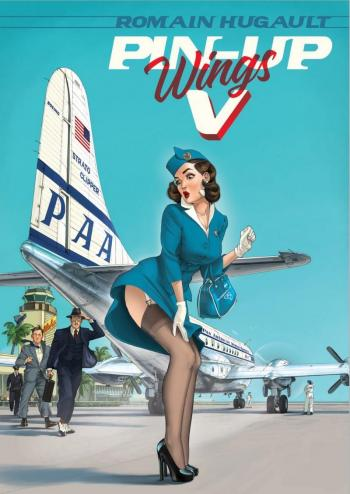 Couverture de l'album Pin-up Wings - 5. Pin-up Wings, Tome 5