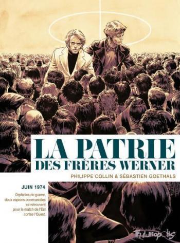 Couverture de l'album La patrie des frères Werner (One-shot)
