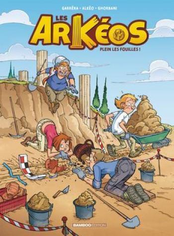 Couverture de l'album Les Arkéos - 1. Plein les fouilles