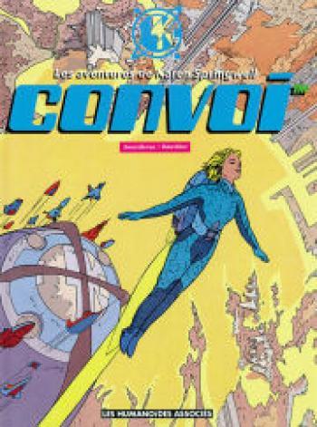 Couverture de l'album Convoi - Les Aventures de Karen Springwell - 1. Convoi