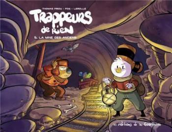 Couverture de l'album Trappeurs de rien - 5. La mine des anciens