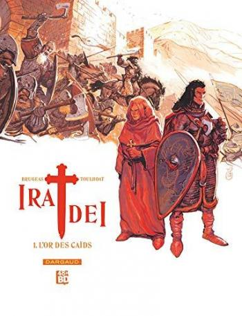 Couverture de l'album Ira Dei - 1. L'Or des Caïds